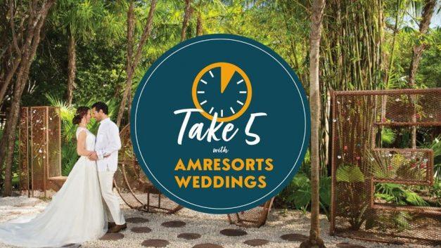 WATCH: Take 5 with AMResorts Weddings